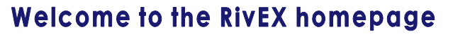 Welcome to the RivEX homepage